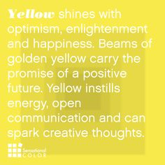 Yellow Feel the energy More. No wonder yellow is my favorite color. There's no such thing as too much good energyFeel the energy More. No wonder yellow is my favorite color. There's no such thing as too much good energy Color Meaning Chart, My Favorite Color, My Favorite Things, Favorite Color Meaning, Mellow Yellow, Color Yellow, Yellow Sun, Yellow Hair, Yellow Fabric