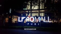#WestVistaJakarta dekat dengan Lippo Mall Puri