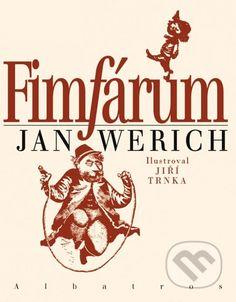 FIMFARUM Kompletni vydani puvabnych pohadek plnych humoru, jazykoveho vtipu i pouceni. Jejich autor si v nich vzal na musku nektere lidske vlastnosti a zlorady..