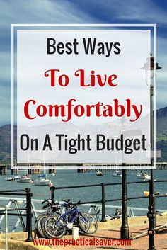 """The """"4 Ways to Living Comfortably on a Tight Budget"""" describes the ways that a person can do in order to live comfortably even when tightening the belt is in forced. This post explains the various ways that the author has done and has been doing to stay in budget, ways that are mostly attitude-based in nature rather than directly related to money."""