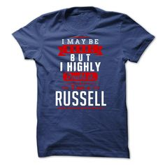 RUSSELL - I May ᗜ Ljഃ Be Wrong But I highly i am RUSSELL ⊱ fvI was born with a name, surname, and you too ! If your name, your last name is RUSSELL. this is my shirt for you. a good name, there are hundreds, thousands of people have the same name, you are proud of it  Please order now ! there are many colors for you to unleash your choice!  if you want to choose a different name, type the name into the search you will have what you want!  Thank you very much!RUSSELL, w
