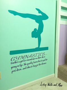 Gymnastics, Gymnast On A Balance Beam Vinyl Wall Decal With The Quote:  Teaches A