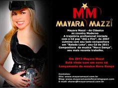 MAYARA MAZZI - Nova Dança  ( Letra e Musica: Mayara Mazzi e Zanza Alves )