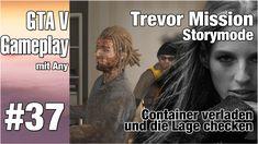 Es geht weiter mit einer Trevor Mission, die uns an den Hafen führt, zusammen mit Wade und den Cousin von Wade, wie hieß der noch gleich..? Am Hafen verlade ich als Trevor Container und schau mich ein bissl um.