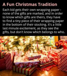 We have done this every year! Great way to end the wonders of who has more gifts and guessing what is in them.