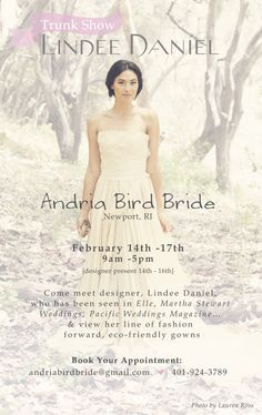 A Valentine's Day trunk show with Lindee Daniel at Andria Bird Bride in Newport, Rhode Island.  February 14th to 17th.  Book your appointment: 401-924-3789