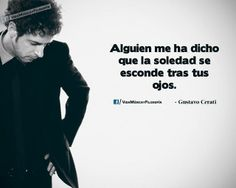Cerati - trátame suavemente- Nada Personal 1985 Song Quotes, Music Quotes, Words Quotes, Life Quotes, Sayings, Lyric Drawings, Rock Songs, Music Lyrics, Music Bands