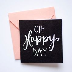 chalkboard + hand lettered 'oh happy day' mini note cards for CD packaging. White envelopes instead of peach.