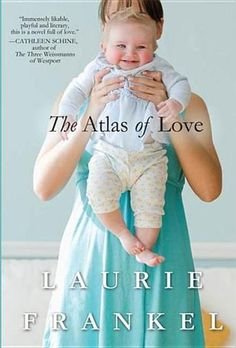 The Atlas of Love: A Novel by Laurie Frankel - Janey Duncan narrates the adventure of this modern family with hilarity and wisdom and shows how three lives are forever changed by (un)cooperative parenting, literature, and a tiny baby named Atlas who upends and uplifts their entire world. (Bilbary Town Library: Good for Readers, Good for Libraries)