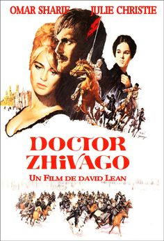 Dr. Zhivago-my most favorite movie ever!!!! Such a sad, yet beautiful love story!