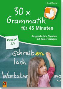 30 x Grammatik für 45 Minuten – Klasse 3/4