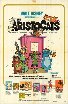 original 1970s movie poster - Aristocats my favorite movie of all time. Was created in this era. It demonstrates in cat version the hippie movement. Since they go homeless and realize love is what is really important.