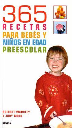 365 recetas para bebés y niños en edad preescolar