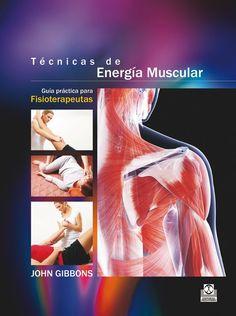 Técnicas de energía muscular es un libro esencial para los estudiantes del campo de la fisioterapia del deporte, osteopatía, fisioterapia, quiropráctica y anatomía funcional, y también puede resultar de interés para cualquier persona cualificada en terapias físicas. Las técnicas de energía muscular (TEM) son una forma de ... http://www.paidotribo.com/ficha.aspx?cod=01276 http://rabel.jcyl.es/cgi-bin/abnetopac?SUBC=BPSO&ACC=DOSEARCH&xsqf99=1792185+