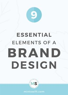 Find out the 9 essential elements of one-of-a-kind brand design, so all design items that make a brand identity. Learn about brand design elements
