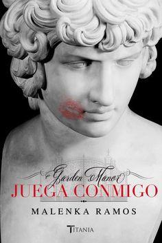Garden Manor. Juega conmigo // Malenka Ramos // Titania Sombras (Ediciones Urano)