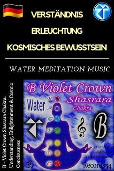 B - Violet Crown Shasrara Chakra: Understanding, Enlightenment & Cosmic Conciousness Chakra Meditation, Meditation Music, Spiritual Meditation, Reiki, Cosmic Consciousness, Yoga Music, Chakras, Awakening, Music Albums