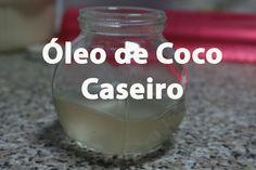 Óleo de Coco Caseiro | Homemade Coconut Oil