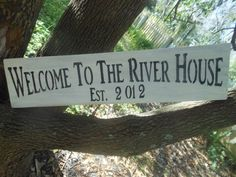 River House Welcome Est.2002 by AngelPaws6 on Etsy