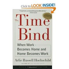 The Time Bind: When Work Becomes Home and Home Becomes Work. Discover your career fit with EPIC Career. Dr. Steven Rodriguez, (832) 422-7337 http://www.epiccareer.net/
