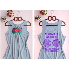 Mermaid always be yourself Disney Princess tank top Disney tank top,... ($20) ❤ liked on Polyvore featuring intimates and disney