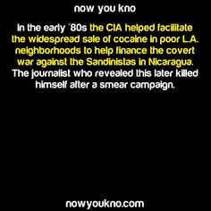 During the Reagan Administration as a matter of fact!!! If you didn't know this already, you can also watch the documentary American Drug War: The Last White Hope Also, was made into a feature film, Kill The Messenger.