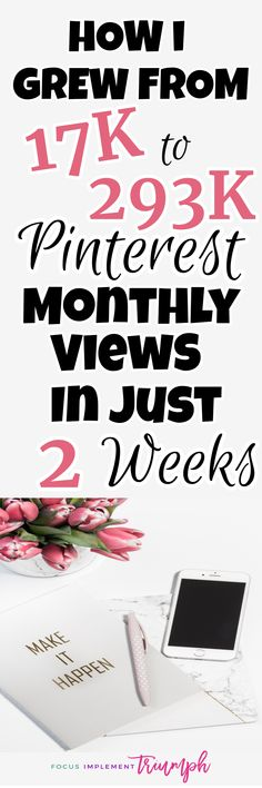 Increase traffic and monthly views. Strategies to increase Pinterest views (which can ultimately lead to more blog views). #bloggingtips #pinteresthelp