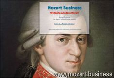 Wolfgang Amadeus Mozart composed more than 600 works and there are thousands of businesses out there making money with Mozart. Mozart Business, Products, Life and Work Business Products, How To Make Money, It Works, Website, Life, Music