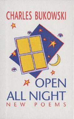Charles Bukowski - Open All Night: New Poems