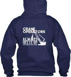 Crane Operators Always Get It Up
