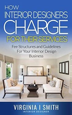 Ebook How Interior Designers Charge For Their Services Fee