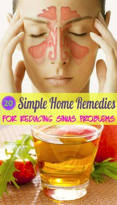 20 Simple Home #Remedies for Reducing #Sinus Problems #HomeRemedies for sinus Problem #HealthRemedies #NaturalRemedies