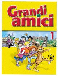GRANDI AMICI - LEVEL 1: STUDENT BOOK