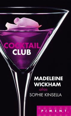 Madeleine Wickham alias Sophie Kinsella Cocktail Club Couverture : dpcom.fr © Getty Images