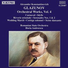 GLAZUNOV: Orchestral Works, Vol. 4-Iasi Moldova Philharmonic Orchestra-Marco Polo