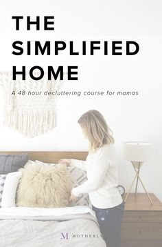 Eager to embrace a minimalism lifestyle but don't know how it's possible for moms—or kids? We've got you covered with this 48-hour decluttering course to jumpstart your simplified home! Learn more and sign up at Motherly!