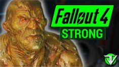 FALLOUT 4: Strong COMPANION Guide! (Everything You Need To Know About Strong) - YouTube