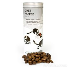 I don't know why coffee beans pooped out by civet cats is supposed to be so good, but in case you want to get some... (I don't drink coffee!)