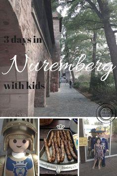 the piri-piri lexicon: 3 days in Nuremberg with kids Moving To Germany, Germany Travel, Travel Europe, Travel With Kids, Family Travel, Nuremberg Germany, European Holidays, Piri Piri, Cultural Experience