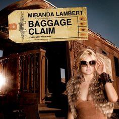 """Miranda Lambert """"Baggage Claim"""""""