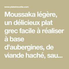 Moussaka légère, un délicieux plat grec facile à réaliser à base d'aubergines, de viande haché, sauce tomate et béchamel.