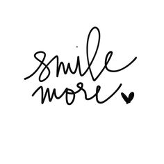 Smile more worry less.