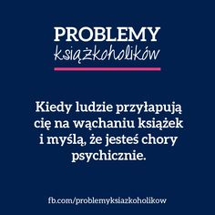 #książka #książki #literatura #czytanie #problemy I Love Books, New Books, Good Books, Books To Read, Writing Memes, Forever Book, Book Memes, Reading Quotes, Book Tv