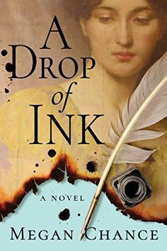A Drop of Ink by Megan Chance https://www.amazon.com/dp/B01G1YIM4Y/ref=cm_sw_r_pi_dp_x_cc6AybS9FD439