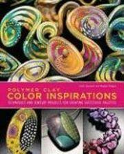 Polymer Clay Color Inspirations av Lindley Haunani och Maggie Maggio. Mycket färglära och flera olika projekt.