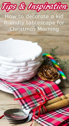 How to decorate a really fun and kid friendly table for Christmas Morning