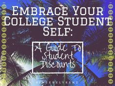 Embrace Your College Student Self: A guide to student ID discounts!
