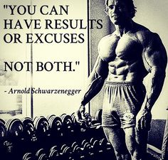 Excuses don't Exist You can have RESULTS or EXCUSES. NOT BOTH. #noexcuses #excusesdontexist #arnoldschwarzenegger #arnie #legend #inspiration #results #excuses #youcanhaveresultsorexcuses #notboth #goals #achieve #starttoday #nevergiveup #dowhatyoulove #lovewhatyoudo #gym #fitness #bodyfitness by indigoangelsecrets