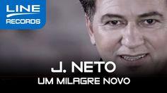 Um Milagre Novo - J Neto (Clipe oficial Line Records)