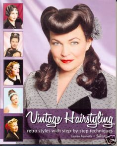 Vintage Hairstyling Retro 1940s 1950s Hairstyle WW2
